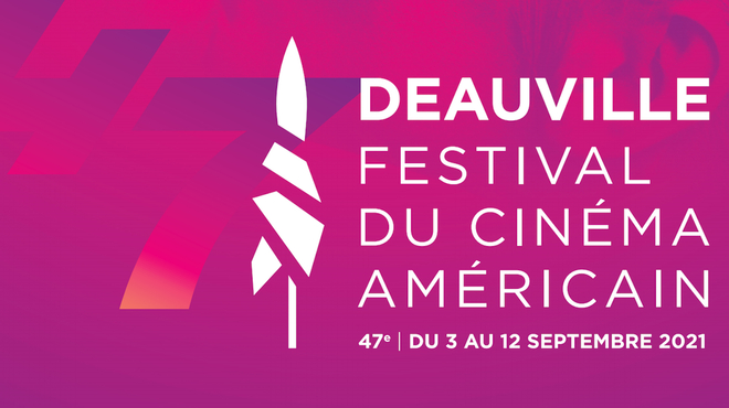 Deauville 2021 : le palmarès et nos coups de cœur de la 47e édition