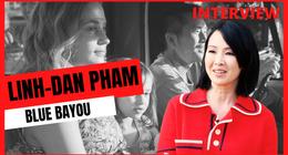 Linh-Dan Pham (Blue Bayou) :