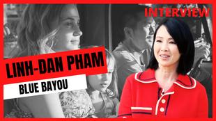 """Linh-Dan Pham (Blue Bayou) : """"C'est un peu ma vie aussi"""""""