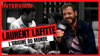 Laurent Lafitte (L'Origine du monde) :