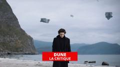 Dune : Denis Villeneuve signe un chef-d'oeuvre de science-fiction