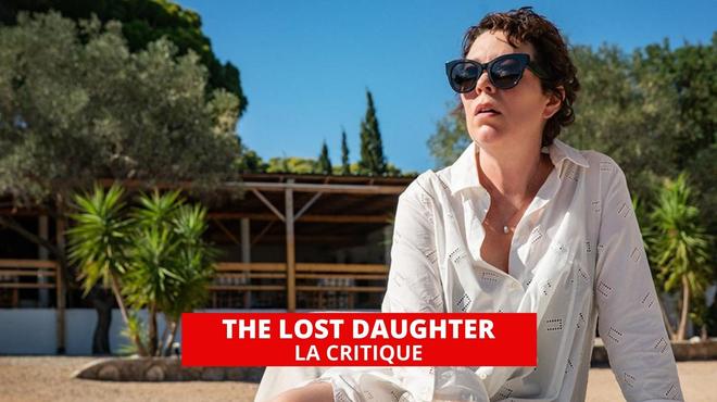 The Lost Daughter : 50 nuances de mère