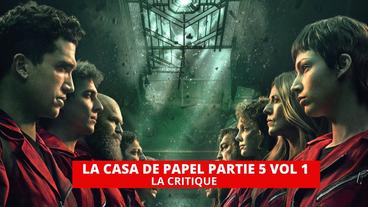 La casa de papel partie 5 - volume 1 : la série espagnole fait un retour explosif