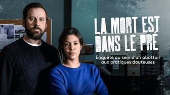 La Mort est dans le pré sur France 3 : c'est quoi cette fiction policière avec Fred Testot ?