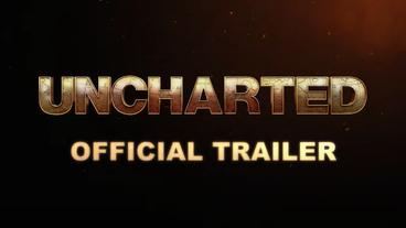 Uncharted le film : la bande-annonce est enfin là !
