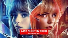 Last Night in Soho : Edgar Wright et les fantômes des 60's