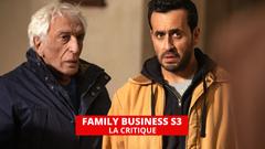 Family Business : la saison 3 ne vire pas au bad trip